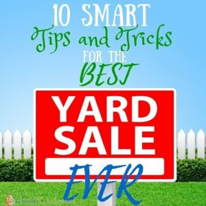 10 Tips to the Best Yard Sale Ever