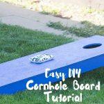 Easy DIY Cornhole Board Tutorial