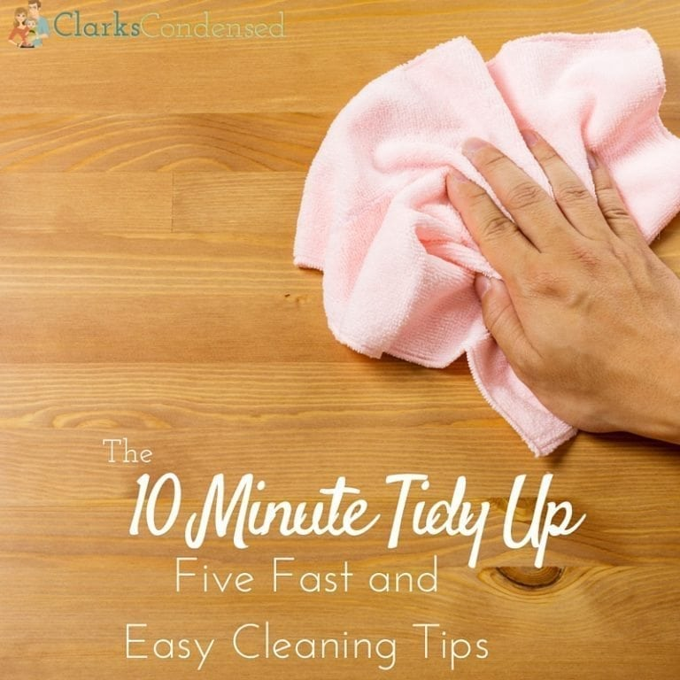 10 Minute Tidy Up: The Five Best Fast Cleaning Tips