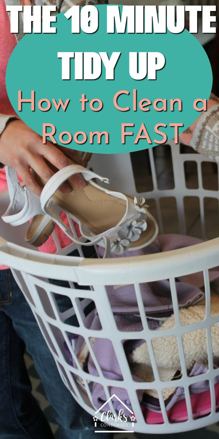 10 Minute Tidy Up / Fast Cleaning Tips / Clean your Room Fast / How to Tidy Up Fast / Cleaning Tips / Organization / Home organization #cleaning #speedcleaning via @clarkscondensed