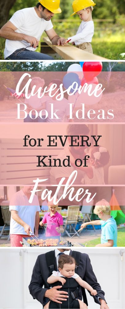 Tons of book ideas for dads - there's something for everyone! via @clarkscondensed