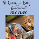 No Room for Groceries and Baby? Try this.