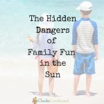 The Hidden Dangers of Family Fun in the Sun