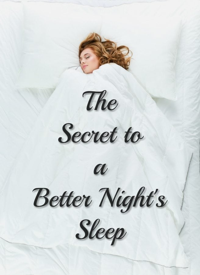 The Secret to a Better Night's Sleep