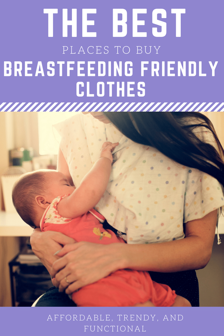 The BEST places to Find Breastfeeding Clothes or Nursing Clothes that are cute and functional! / breastfeeding / breastfeeding friendly / nursing / motherhood