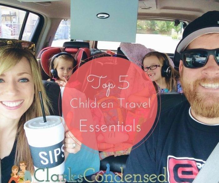 Top 5 Children Travel Essentials