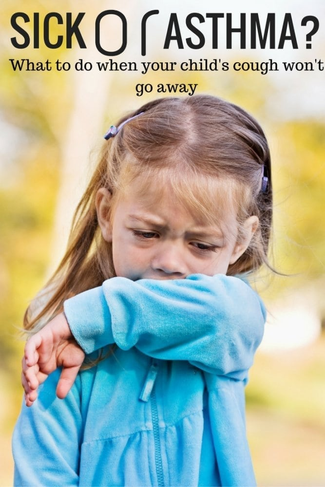 Sick or Asthma? When Your Child's Cough Won't Go Away.