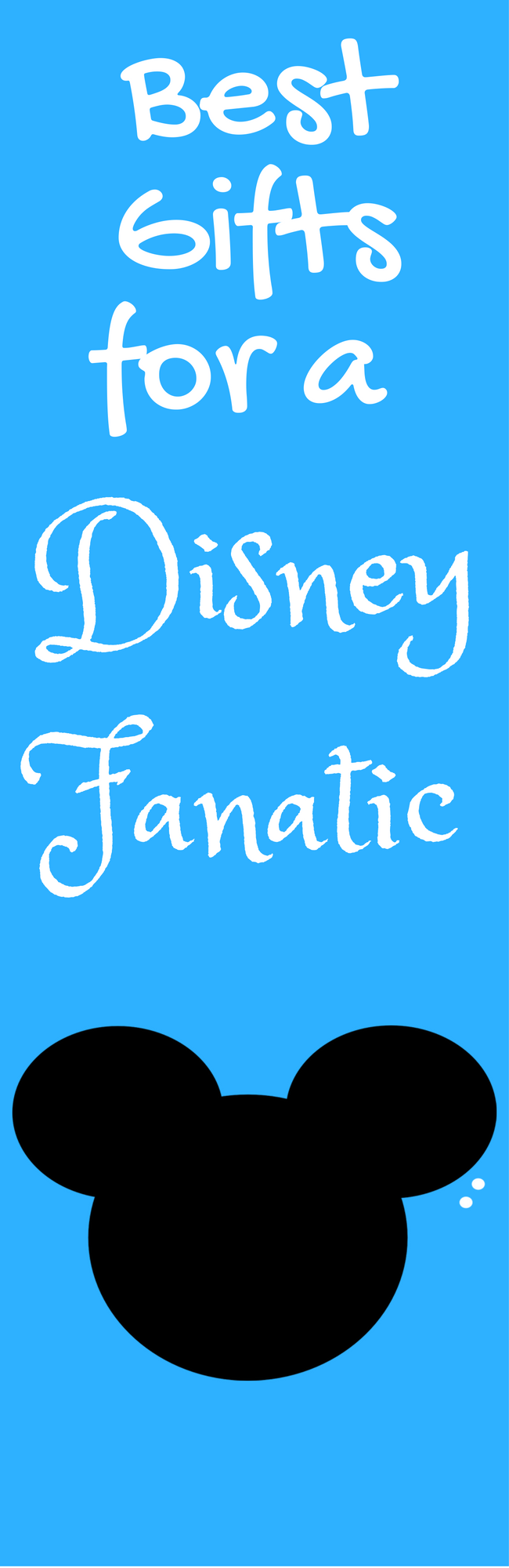 The best gifts for a Disney fanatic!