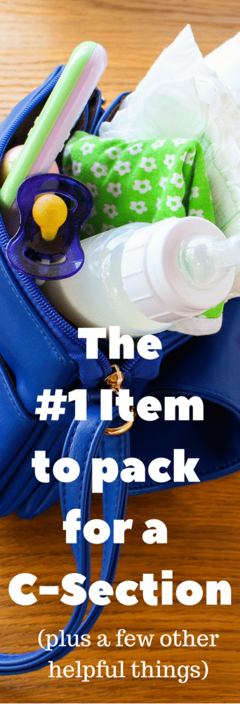 The #1 Thing to Pack in Your C-section Birth Bag (plus, a few other things you might need)