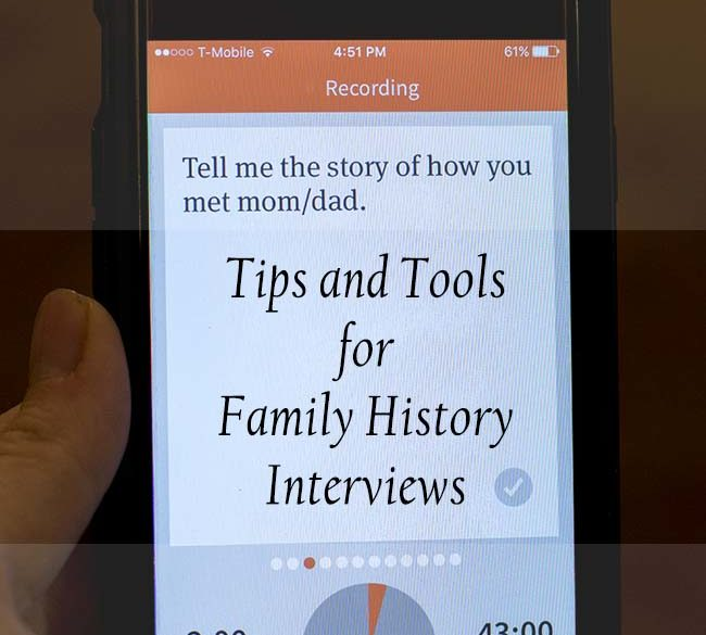 Tips and Tools for Family History Interviews