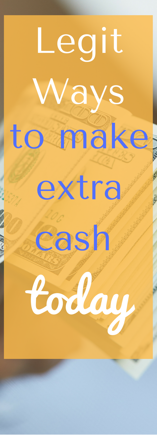 Legit Ways to Make Extra Cash Today