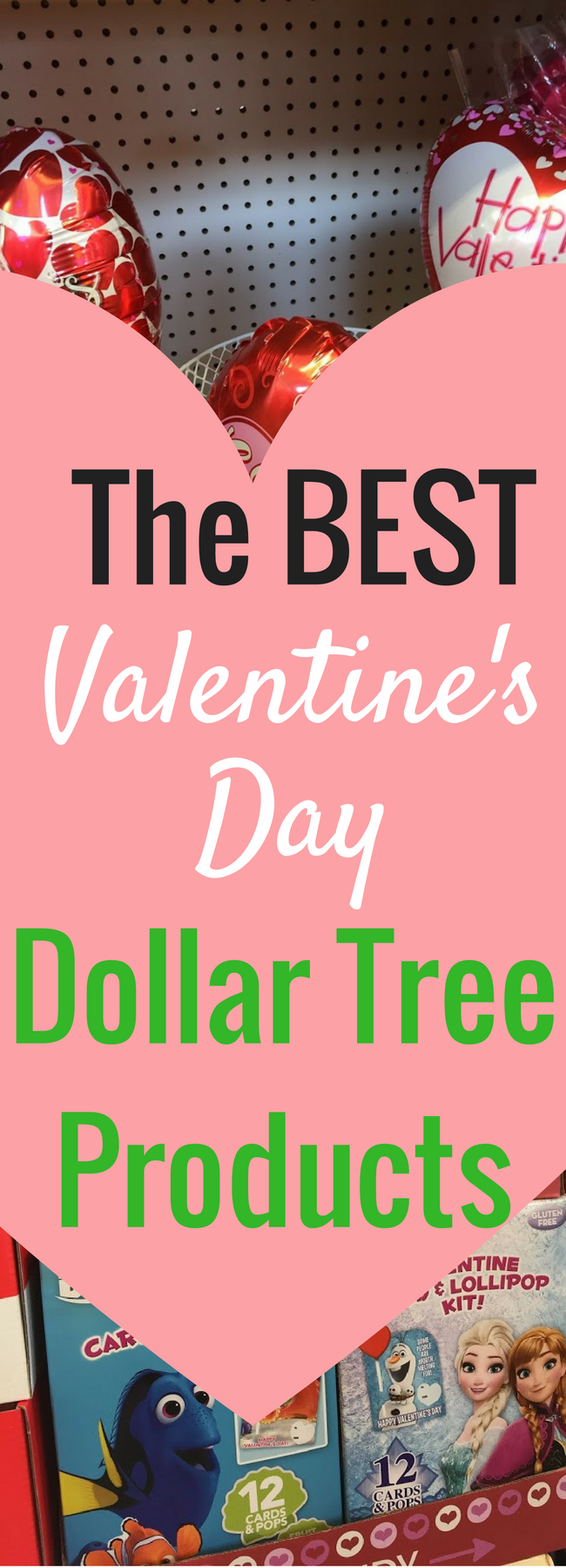 The Best Dollar Tree Valentine's Day Products / Valentine's Day / Inexpensive Valentine's Day / Dollar Tree Ideas