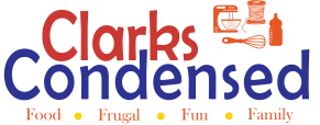 Clarks Condensed – Family, Easy Recipes, Cricut Ideas, and More - Food, Pregnancy, Travel…and everything in between!