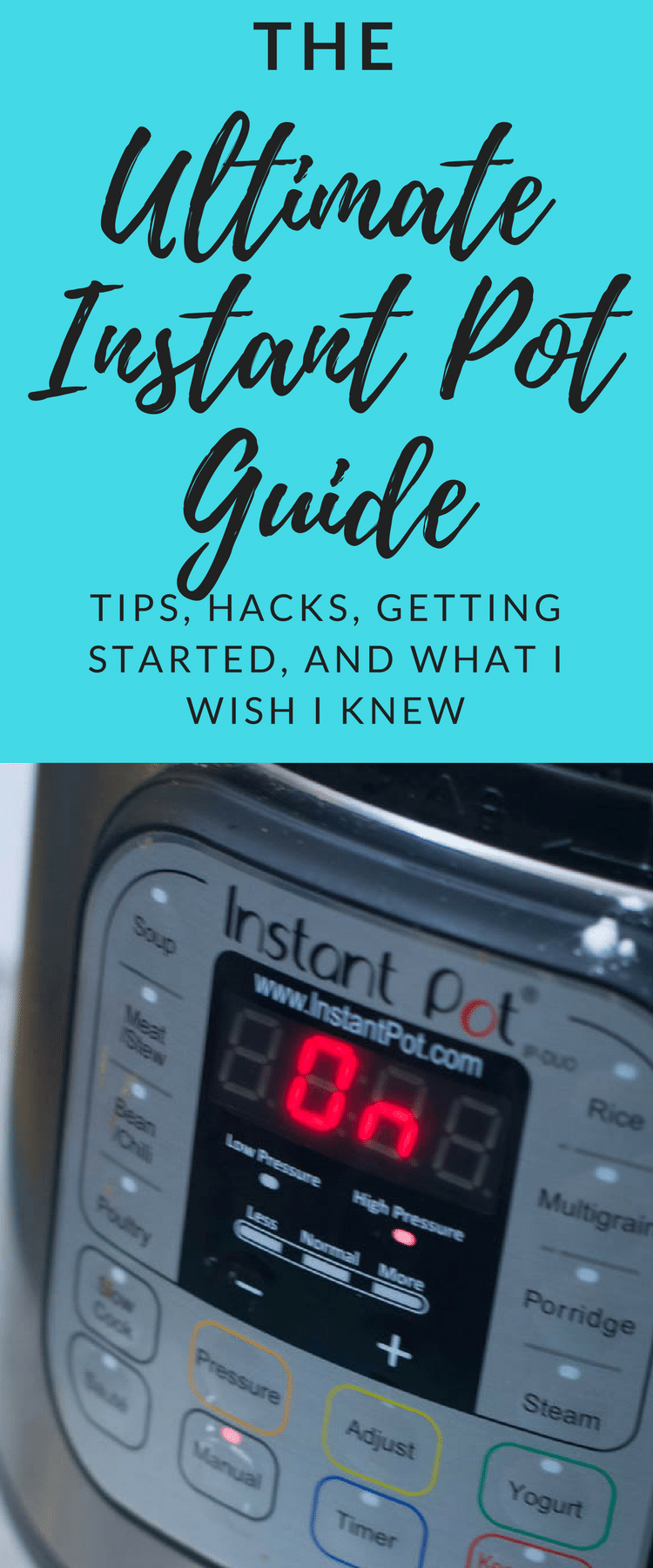 Ultimate Instant Pot Guide