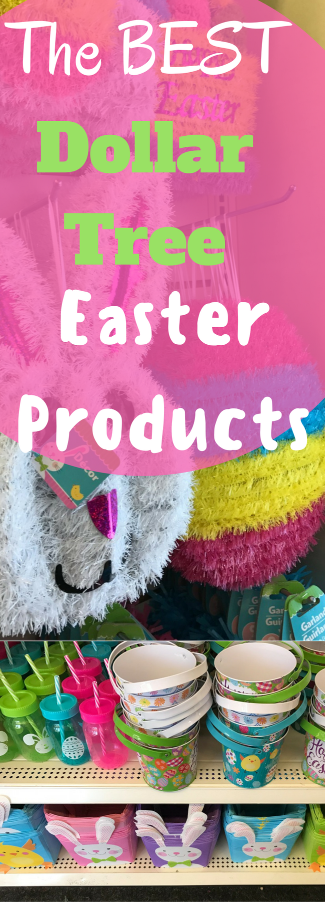 Dollar Tree Easter / Easter Dollar Tree / Easter Dollar Store / Easter Ideas / Frugal Easter Ideas / Easter 2017 / Easy Easter Ideas / Easter Ideas for Kids