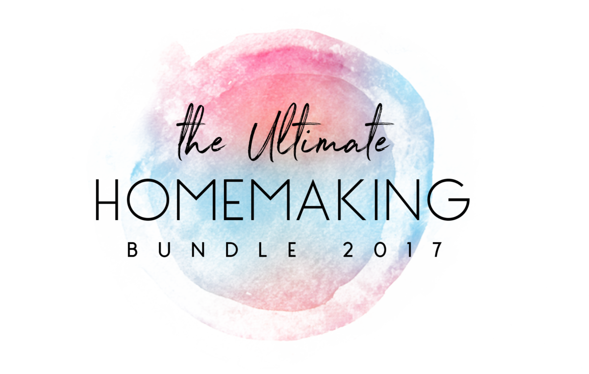The Ultimate Homemaking Bundle 2017 What 39 S Inside