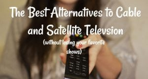 The BEST Alternatives to Cable and Satellite TV