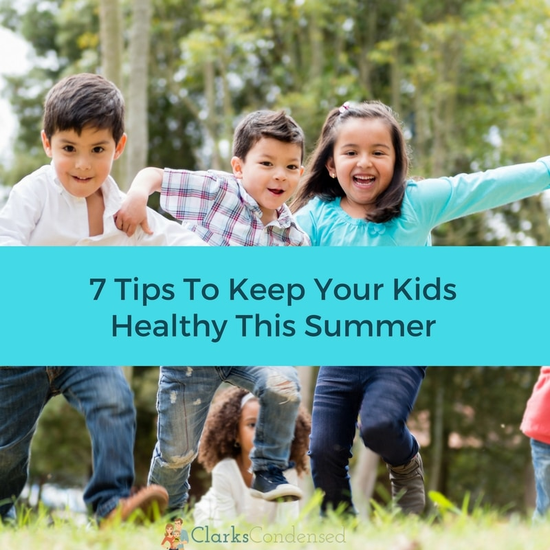 how to keep your kids healthy