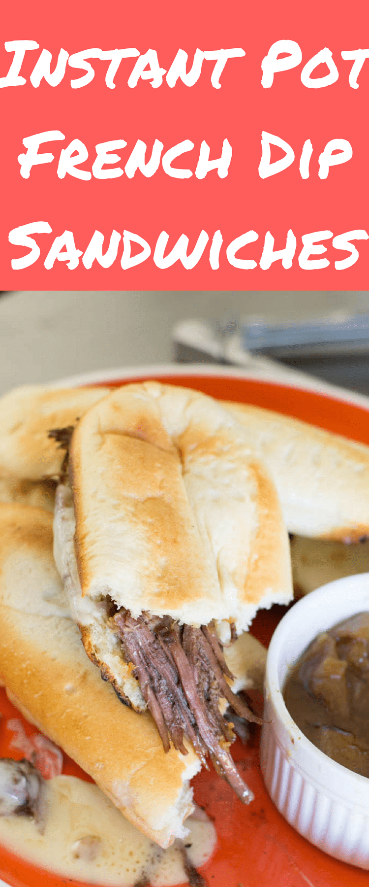 Instant Pot French Dip Sandwiches / French Dip Au Jus / Sandwich via @clarkscondensed