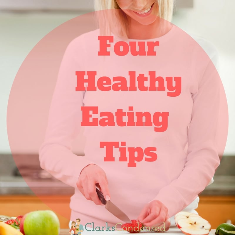 4 Healthy Eating Tips
