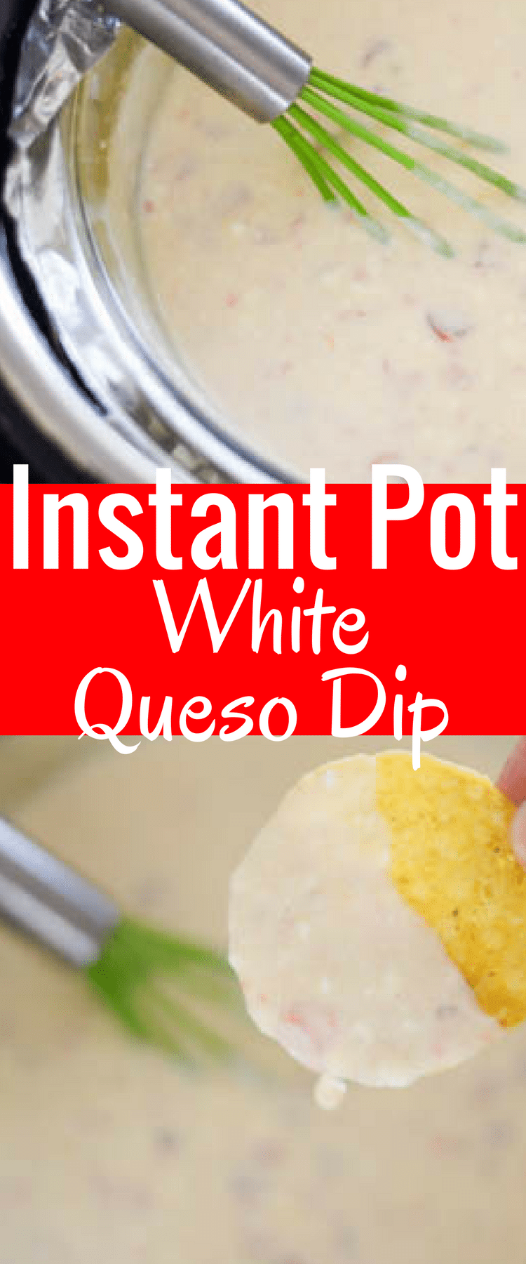 Instant Pot White Queso / Instant Pot Dip / Instant Pot Cheese Sauce / Instant Pot Recipes / Instant Pot / Instant Pot Recipe