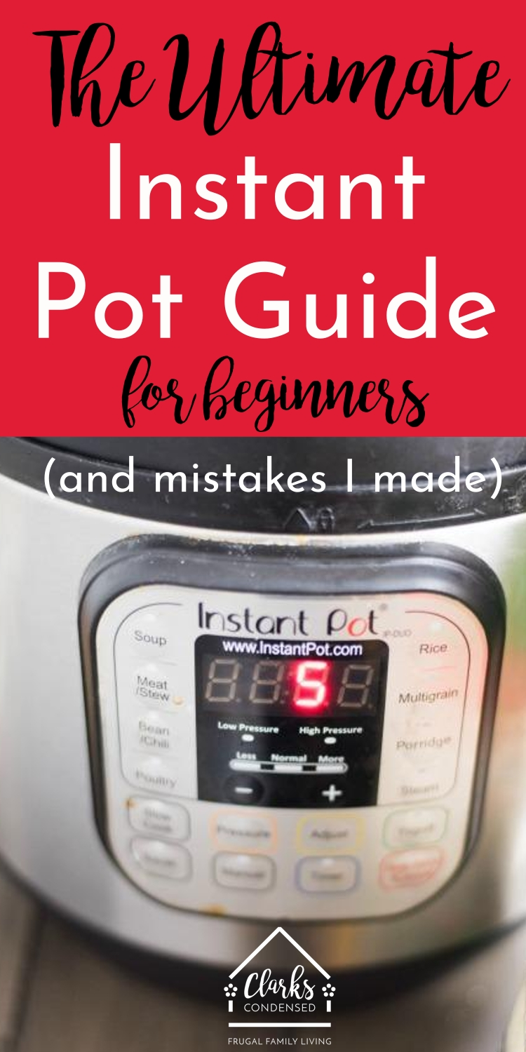 Instant Pot / Instant Pot Tips / Instant Pot Recipes / Instant Pot Hacks / Instant Pot Guide #InstantPot #PressureCooker #Dinner #recipes #appliances #cooking #easyrecipes #tips #cookingtips via @clarkscondensed