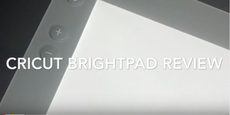 Cricut BrightPad Review and Light Pad Comparison