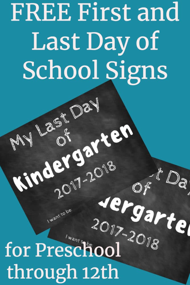 FREE 2017-2018 First Day of School Printable Signs (For Preschool-12th Grade!)