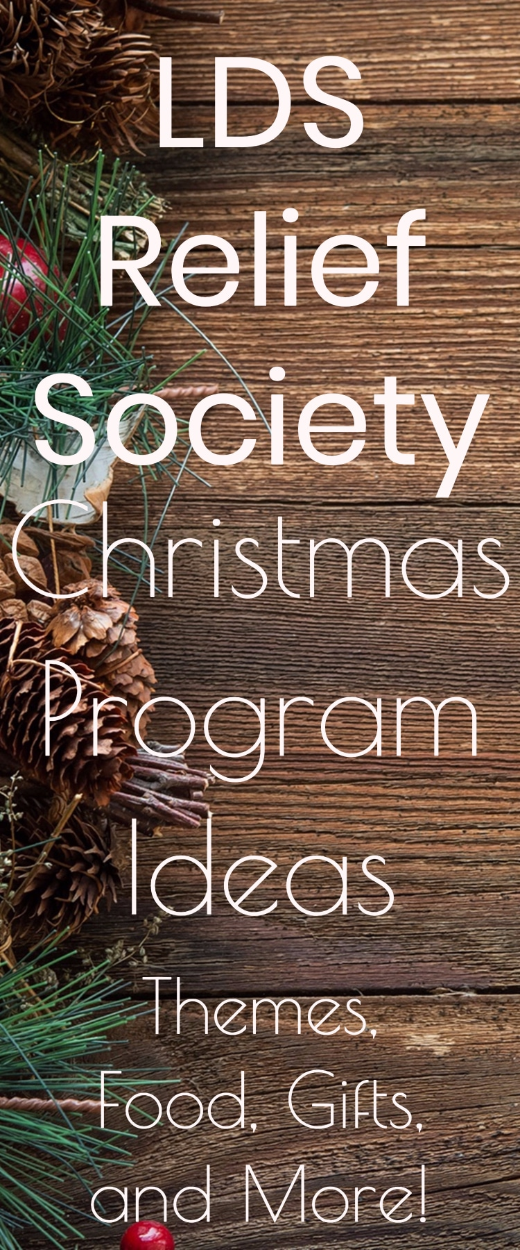 Relief Society Christmas Program Ideas: Themes, Dinner Ideas, and More!