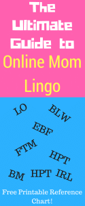 The Ultimate Internet Lingo for Moms Guide