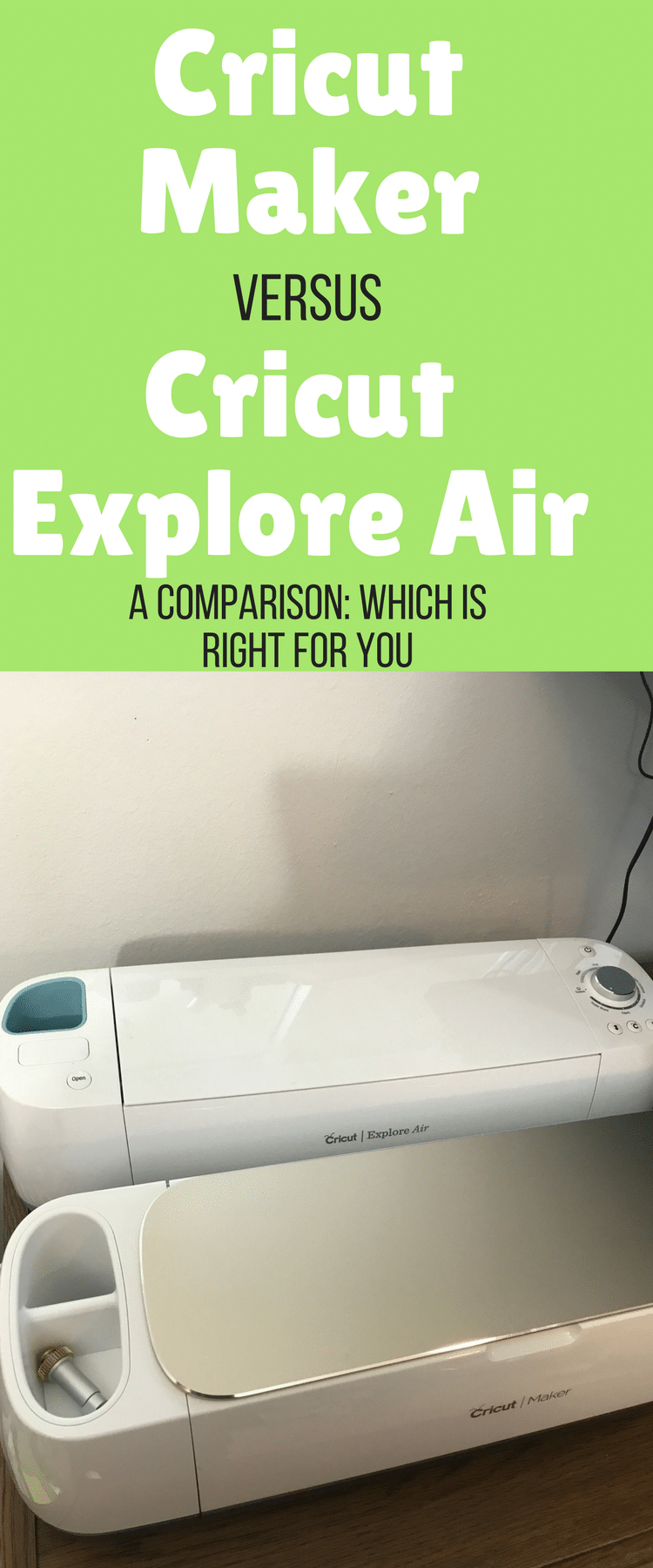 Cricut Maker vs Cricut Explore Air – Which Cricut Machine Should You Buy?