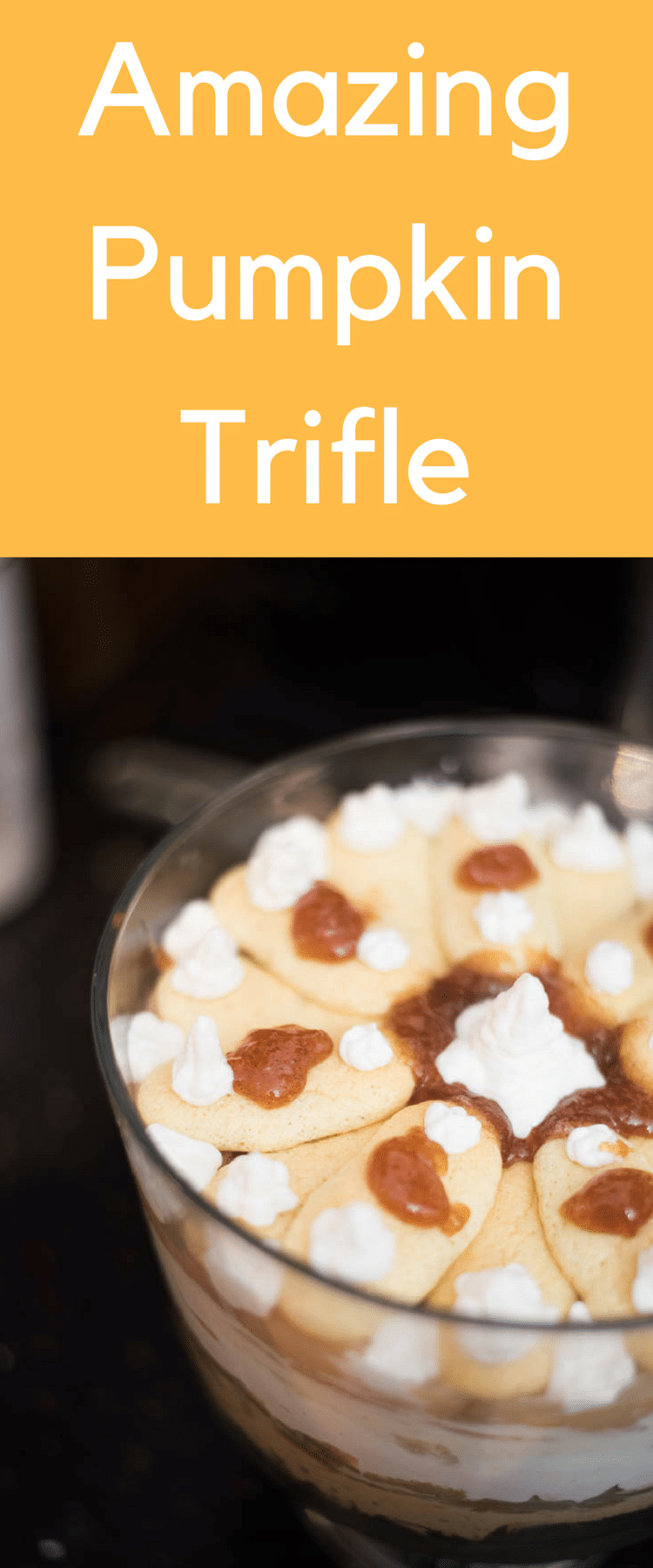 pumpkin trifle / fall trifle / caramel apple trifle / pumpkin recipe / fall dessert #fall #fallrecipes #falldessert