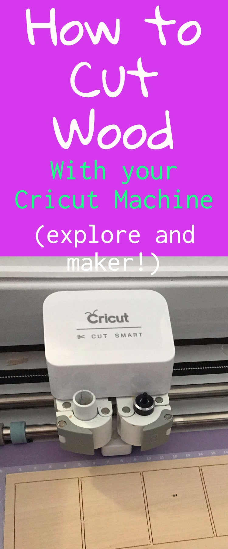 How To Cut Wood With Cricut Explore And Cricut Maker Clarks Condensed