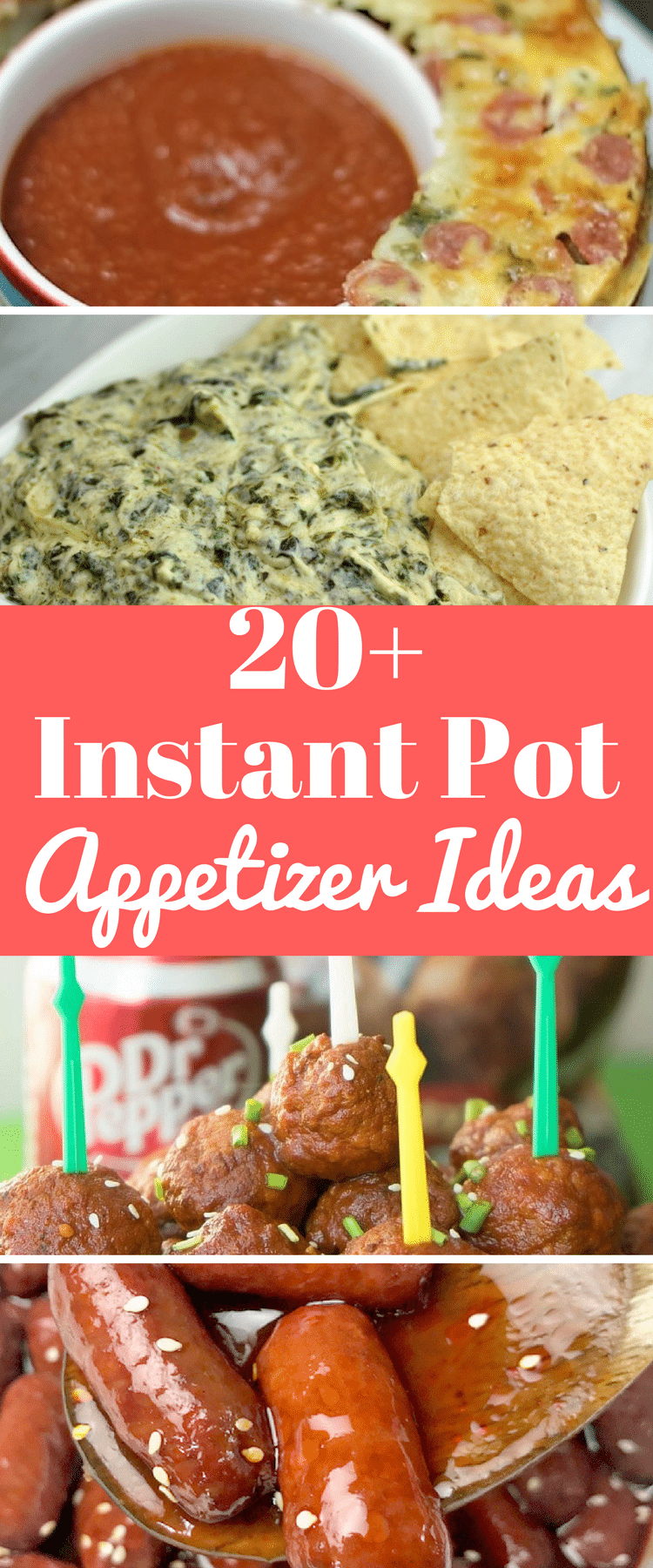 20 Crowd Pleasing Instant Pot Appetizer Recipes
