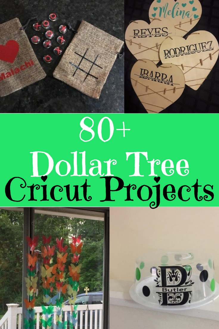 80+ Dollar Tree Cricut Projects