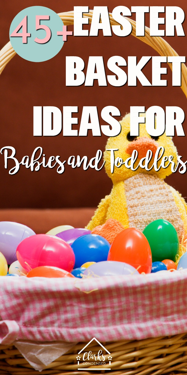 The best Easter basket ideas for babies and toddlers - non-candy ideas that you will LOVE! via @clarkscondensed