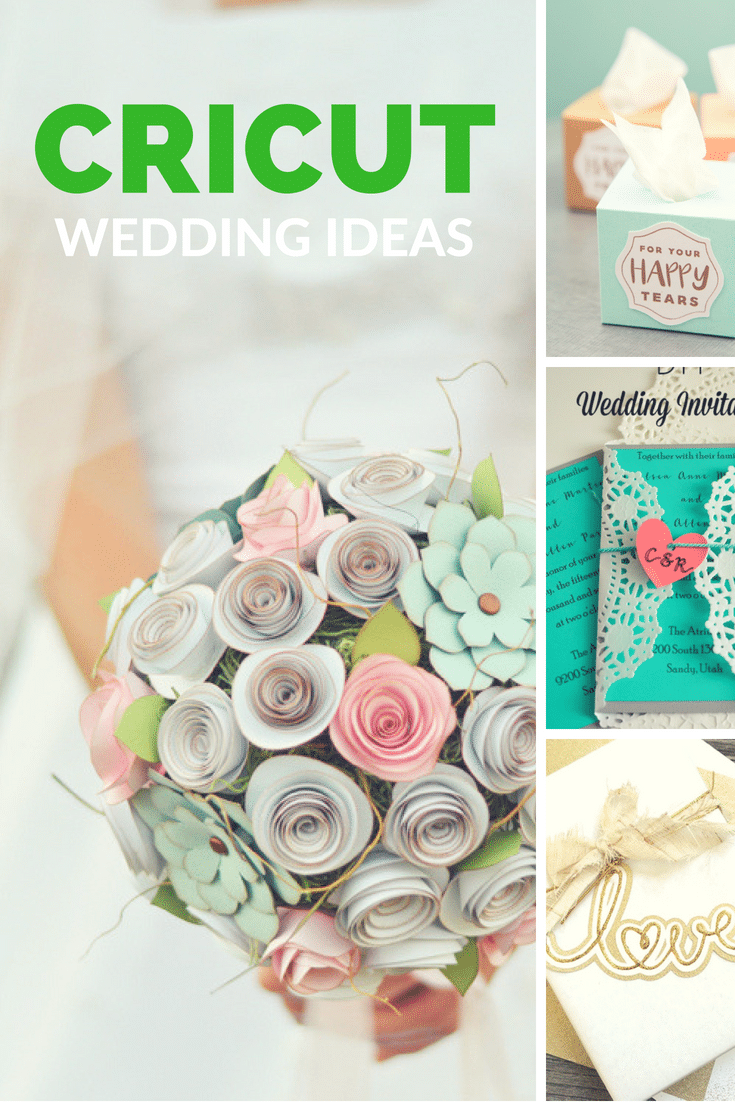 Cricut / Cricut Projects / DIY Wedding / Cricut Wedding Ideas / DIY Wedding IDeas