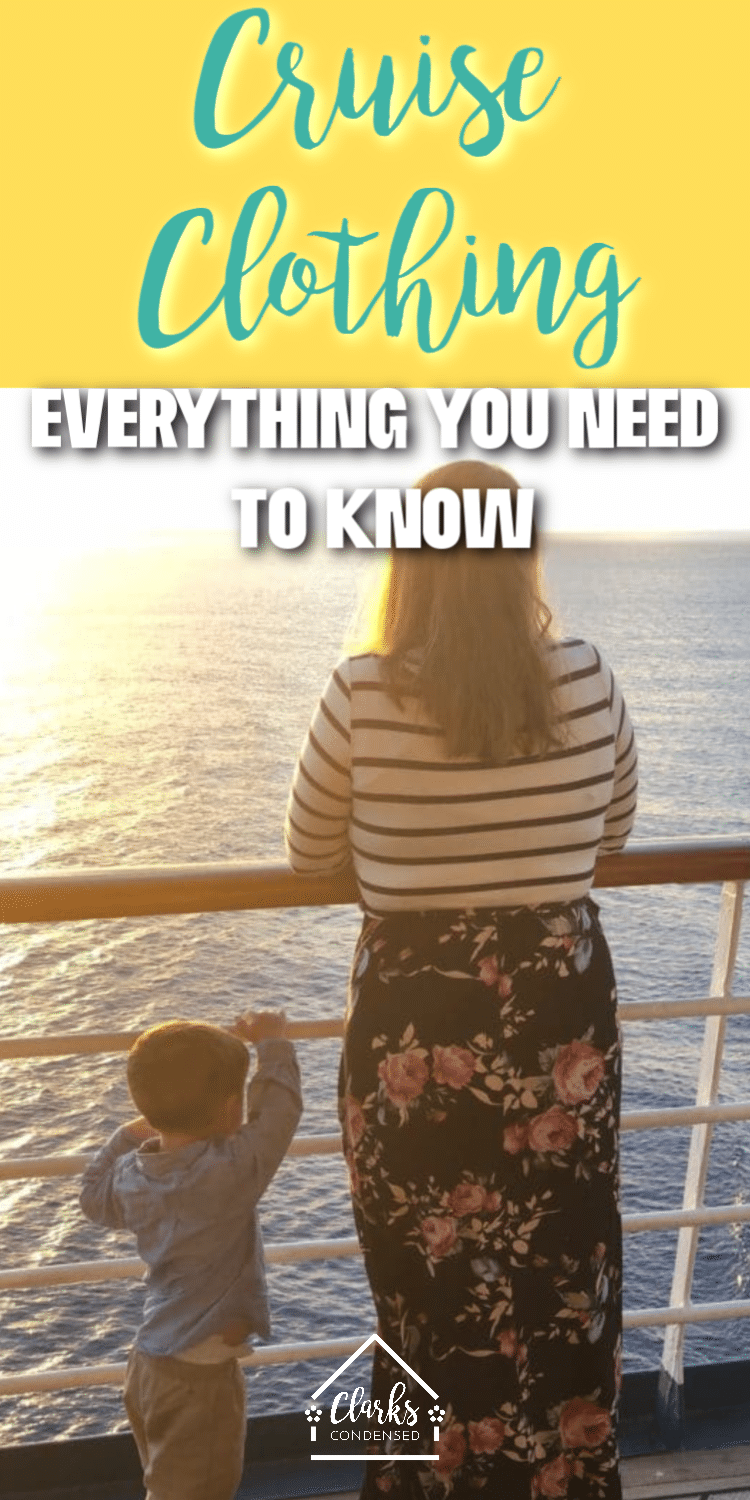 It can be hard to know what to cruise outfits to wear on your cruise - but we've got you covered in this post! Everything you need to know. #cruise #cruisetips #cruising #cruiseotufits via @clarkscondensed