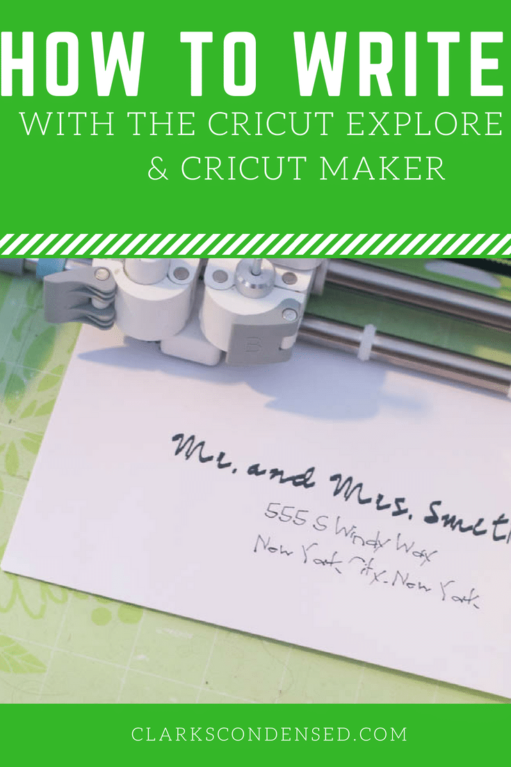 Write with Cricut Explore Air / Cricut Tips / Cricut Explore Air / Cricut DIY Projects / cricut projects / cricut / cricut ideas / cricut explore projects / cricut projects to sell / cricut explore / cricut tutorials via @clarkscondensed
