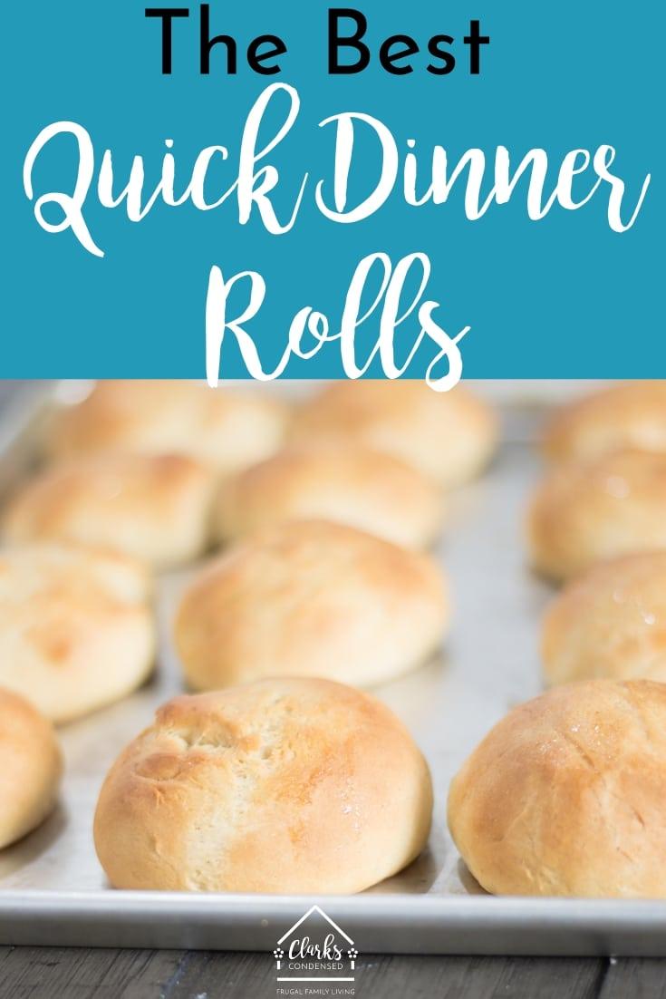 Dinner Rolls / Fast DInner Rolls / Best Dinner Roll Recipe  via @clarkscondensed