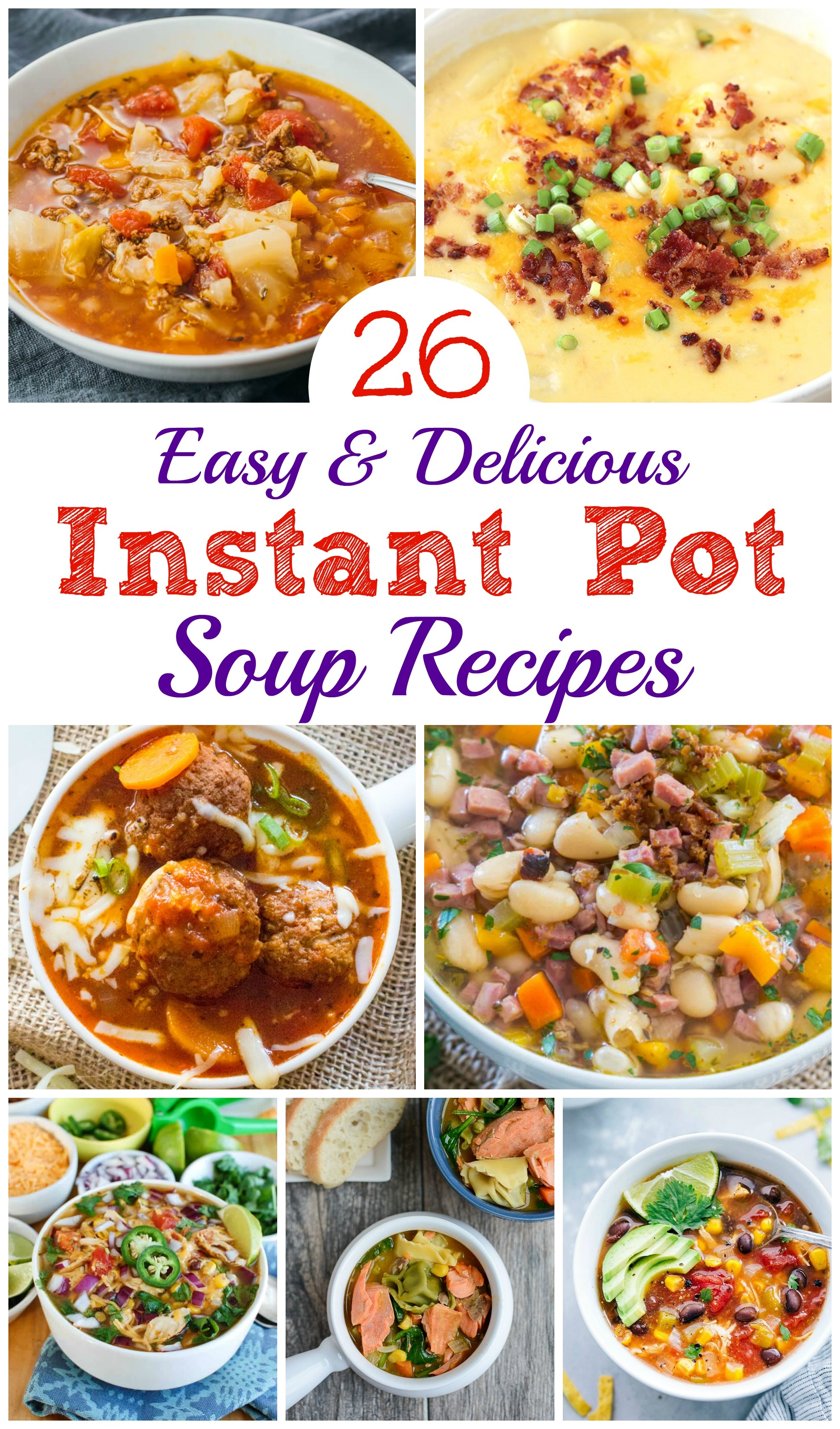 Instant Pot Soup Recipes / Pressure Cooker Soup Recipes
