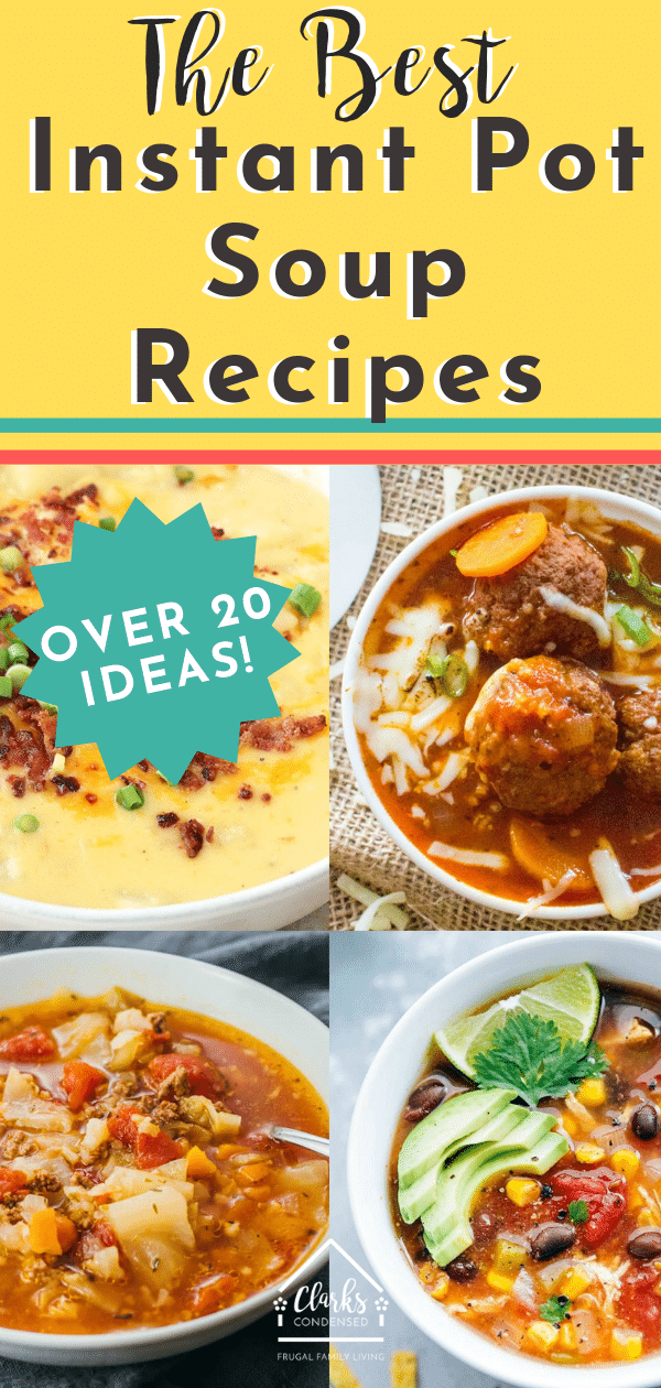 The weather is starting to cool down, which means soup season is quickly approaching. Why not grab your Instant Pot?! Here are the best Instant Pot soup recipes! You'll have a hard time picking which one to try first (not a bad problem to have). #instantpot #souprecipe via @clarkscondensed
