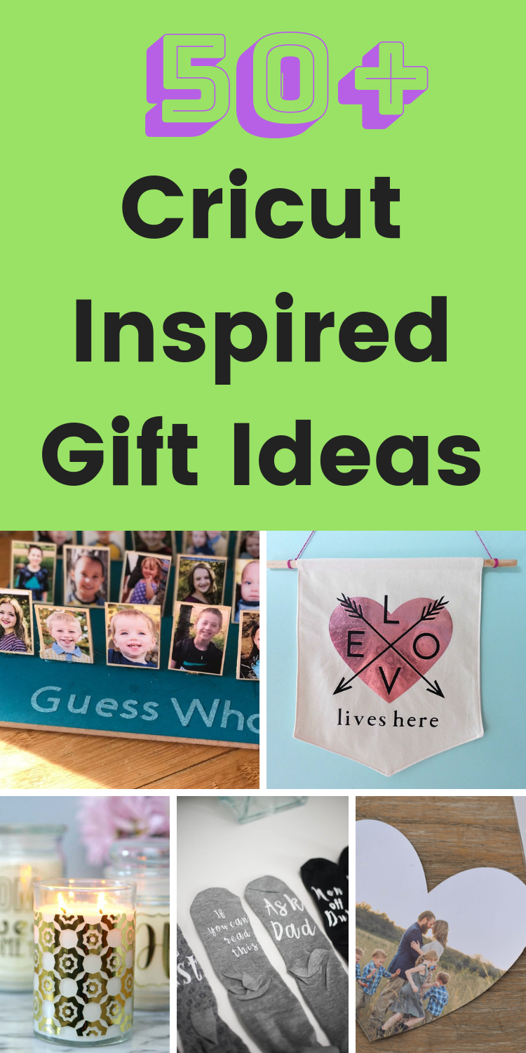 50+ Amazing Cricut Gift Ideas