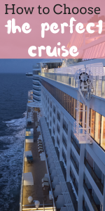How to Choose a Cruise: Tips for Picking the Best Cruise Itinerary