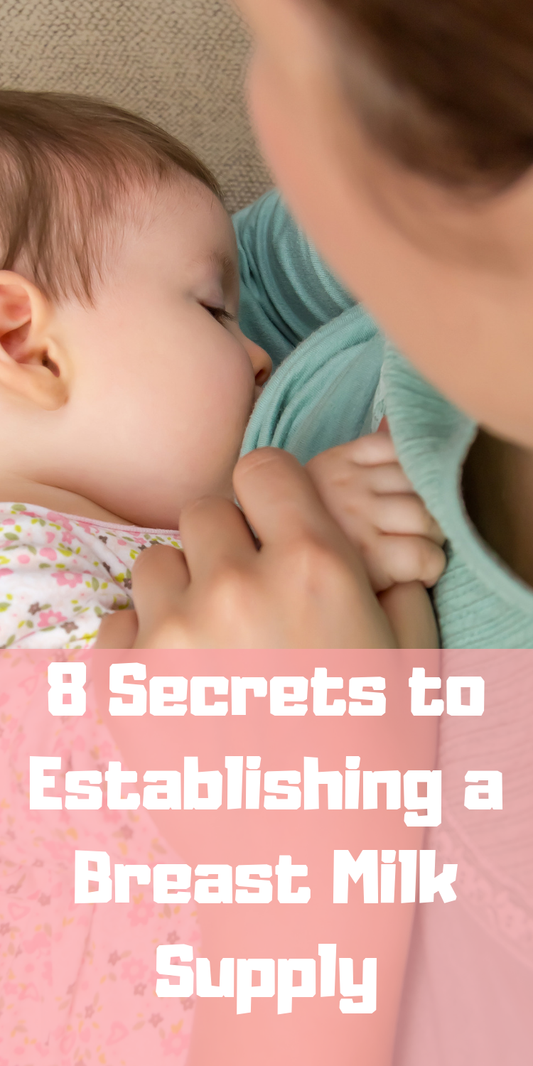 When Does Milk Come in? 8 Secrets for Establishing Milk Supply