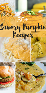 30+ Amazing and Savory Pumpkin Dinner Recipes