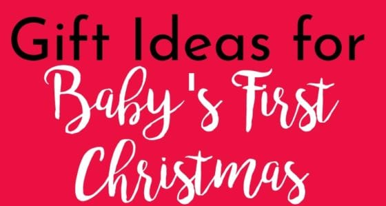 The Best Gifts for Baby at Christmas (Even if They Don't Remember Them)