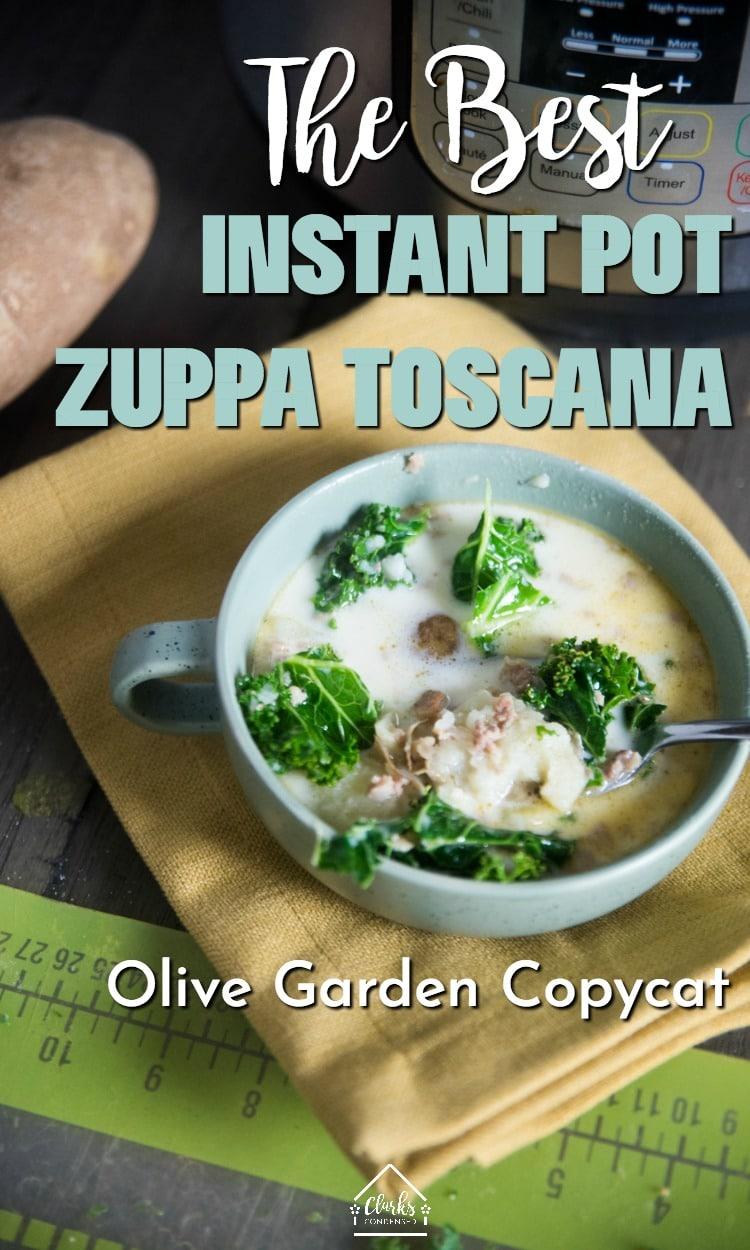Zuppa Toscana / Instant Pot Soup Recipes / Olive Garden Copycat / Olive Garden Zuppa Toscana #copycat #restaurantrecipes #instantpot via @clarkscondensed