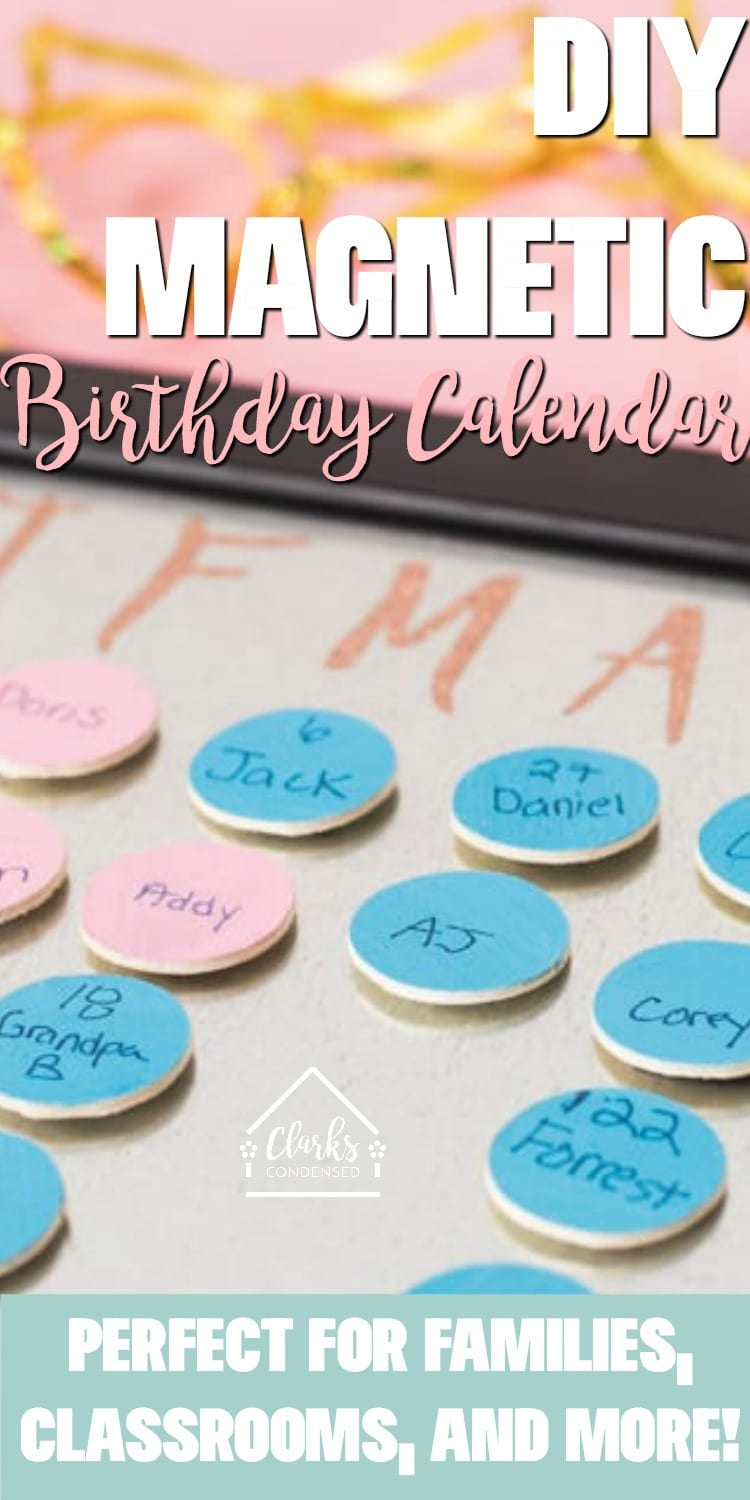 Never forget a special day again with this DIY Magnetic family birthday calendar. It's super easy to update! via @clarkscondensed