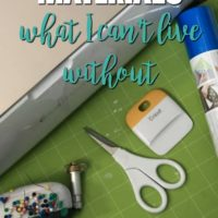My Must-Haves Materials for Cricut: What I Can't Live Without